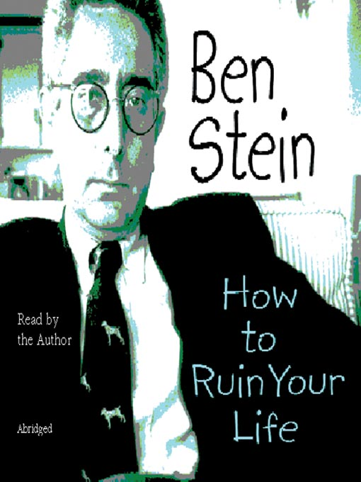 ben_stein_-_how_to_ruin_your_life